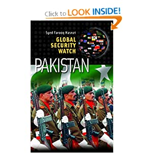 Global Security Watch - Pakistan Syed Farooq Hasnat