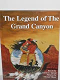 The legend of the Grand Canyon
