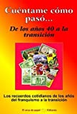 img - for Cu ntame c mo pas ... (Spanish Edition) book / textbook / text book