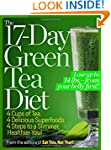 The 17-Day Green Tea Diet: 4 Cups of...