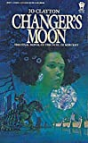Changer's Moon (Duel of Sorcery, Book 3) (0886770653) by Clayton, Jo