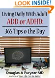 Living Daily With Adult ADD or ADHD: 365 Tips o the Day