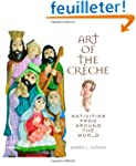 Art of the Creche: Nativities from Ar...