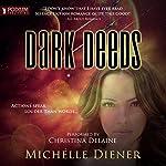 Dark Deeds: Class 5 Series, Book 2   Michelle Diener