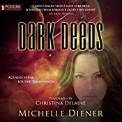 Dark Deeds: Class 5 Series, Book 2 | Michelle Diener