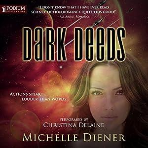 Dark Deeds Hörbuch