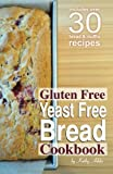 img - for Gluten Free Yeast Free Bread Cookbook book / textbook / text book