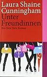 Unter Freundinnen: Ein New-York-Roman (suhrkamp taschenbuch)