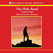 The Holy Road | [Michael Blake]