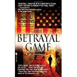 The Betrayal Game ~ David L. Robbins