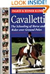 Cavalletti: The Schooling of Horse an...