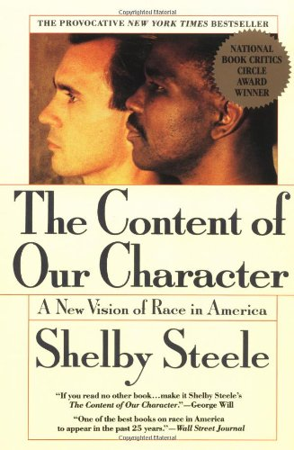 Shelby Steele, The Content of Our Character: A New Vision of Race in America