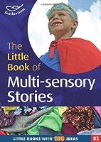 Little Book of Multi-Sensory Stories (Little Books)