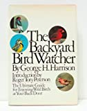 The Backyard Bird Watcher (0671226649) by Harrison, George