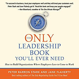 The Only Leadership Book You'll Ever Need Audiobook