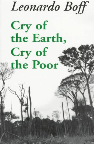 Cry of the Earth, Cry of the Poor, LEONARDO BOFF, PHILLIP (TRANSLATOR) BERRYMAN