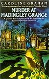Murder at Madingley Grange (0747235961) by Graham, Caroline