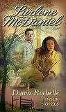 Dawn Rochelle: Four Novels