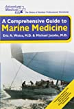 img - for Adventure Medical Kits A Comprehensive Guide To Marine Medicine book / textbook / text book