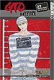 GTO: Great Teacher Onizuka, Vol. 19 (1591821436) by Tohru Fujisawa