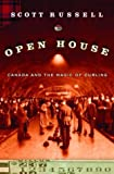 Curling , Canada and the Magic of  ... Open House