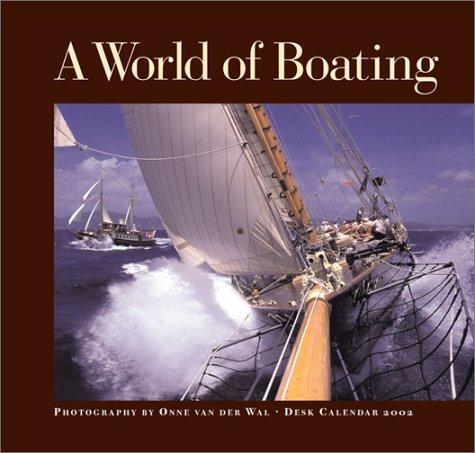 A World of Boating 2002 Calendar