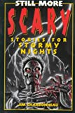img - for Still More Scary Stories for Stormy Nights book / textbook / text book