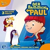Der kleine Pinguin (Der phantastische Paul 3) | Thomas Karallus