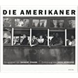 Die Amerikanervon &#34;Robert Frank&#34;
