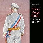 La Fiesta del Chivo [The Festival of Chivo] | Mario Vargas Llosa