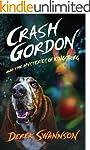 Crash Gordon and the Mysteries of Kin...