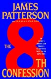 The 8th Confession (0316018767) by Patterson, James;Paetro, Maxine