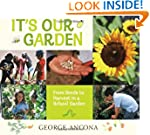 It's Our Garden: From Seeds to Harves...
