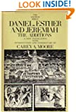 Daniel, Esther and Jeremiah: The Additions (Anchor Bible Series, Vol. 44)