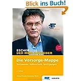 Escher, Die Vorsorge-Mappe: Testamente, Vollmachten, Verfügungen