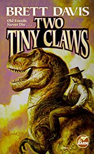 Two Tiny Claws by Brett Davis