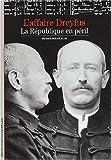 echange, troc Pierre Birnbaum - L'Affaire Dreyfus : La République en péril