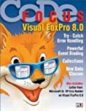 img - for CODE Focus Magazine - 2003 - Vol. 1 - Issue 1 - Visual FoxPro 8.0 (Ad-Free!) book / textbook / text book