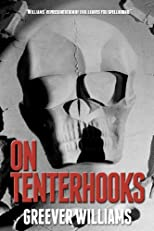 On Tenterhooks