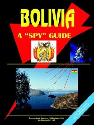 Bolivia a Spy Guide