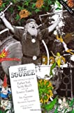 The Source: The Untold Story of Father Yod, Ya Ho Wa 13, and The Source Family
