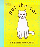 Pat the Cat (Pat the Bunny) (Touch-and-Feel) (0307120015) by Davis, Edith Kunhardt