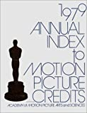 img - for Annual Index to Motion Picture Credits 1979 book / textbook / text book