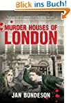 Murder Houses of London (English Edit...