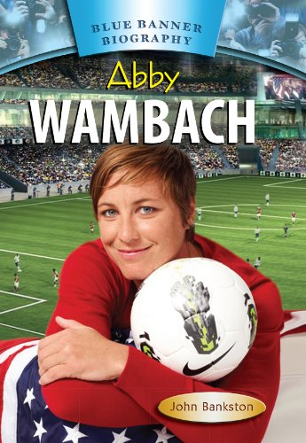 Abby Wambach (Blue Banner Biographies)