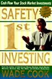 Safety 1st Investing (1892008599) by Wade B. Cook