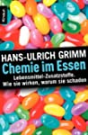Chemie im Essen: Lebensmittel-Zusatzs...