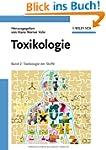 Toxikologie: Band 2: Toxikologie der...