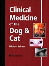 Clinical Medicine of the Dog and Cat by Schaer