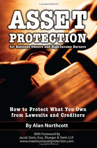 Asset Protection for Business Owners and High-Income Earners: How to Protect What You Own from Lawsuits and Creditors (Asset Protection Planning Guide compare prices)